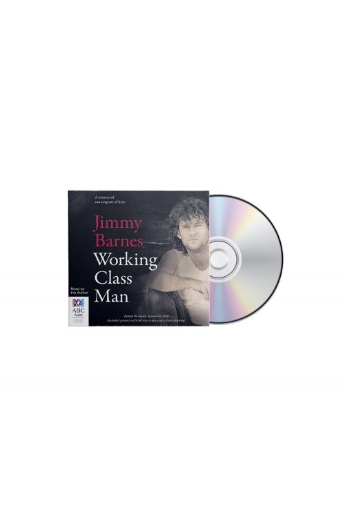 Working Class Man Audiobook CD by Jimmy Barnes